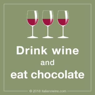Drink wine and eat chocolate JA