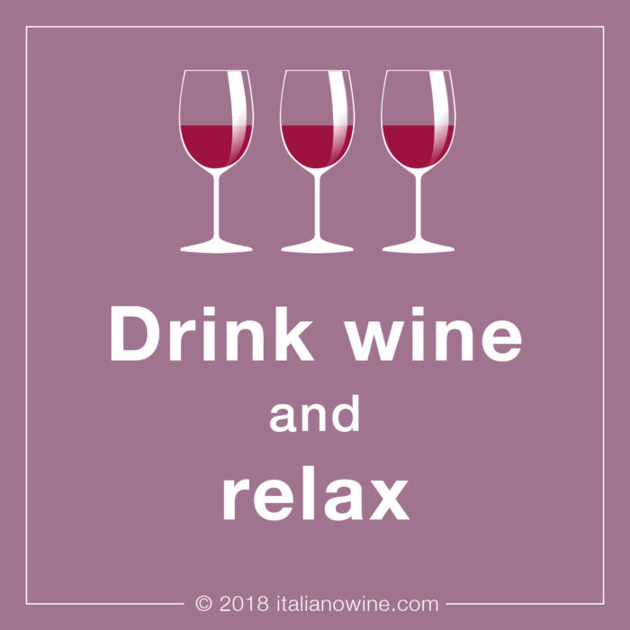 Drink wine and relax JA