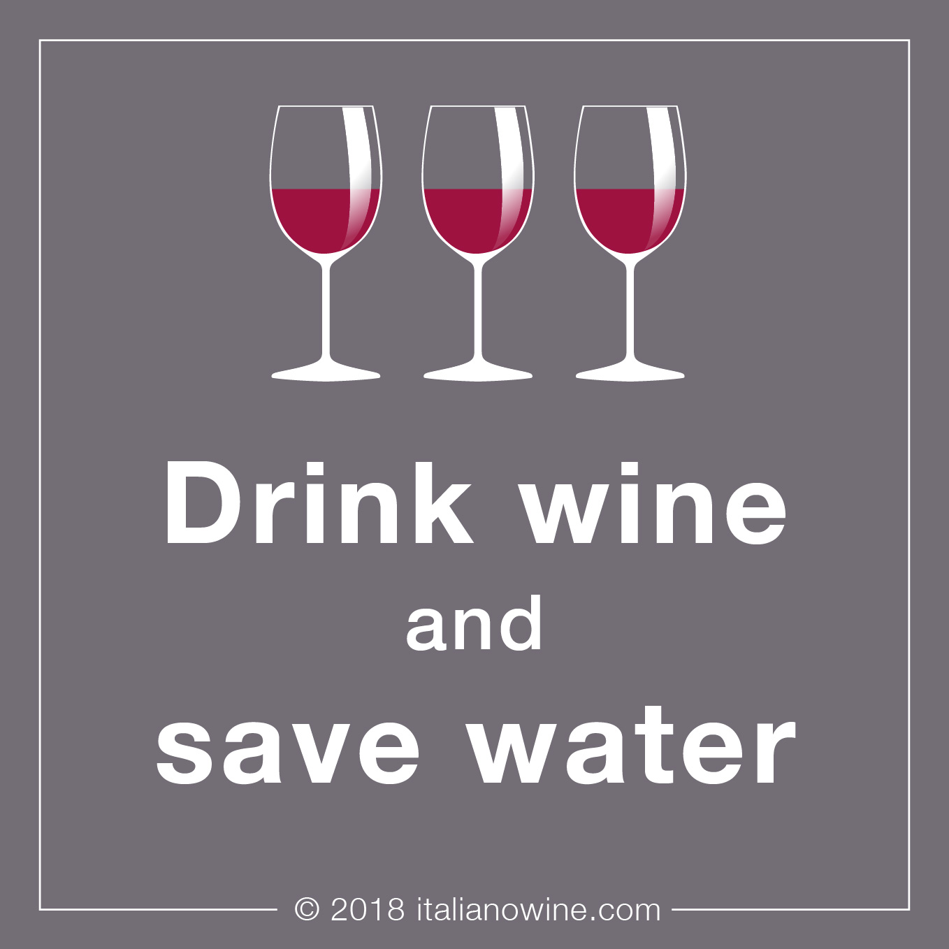 Drink wine and save water IT