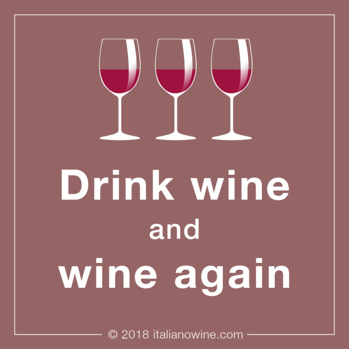 Drink wine and wine again EN