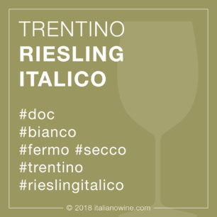 Trentino Riesling Italico DOC IT